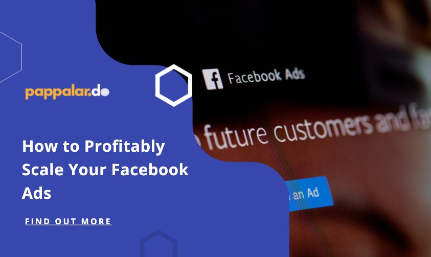 How to Scale your Facebook Ads