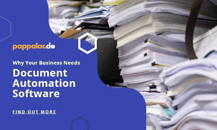 Why Your Business Needs Document Automation Software